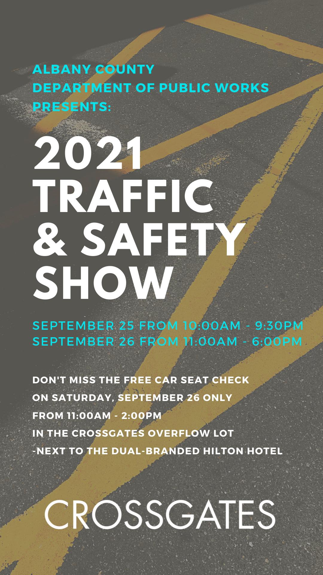 2021 Traffic Safety Show DD