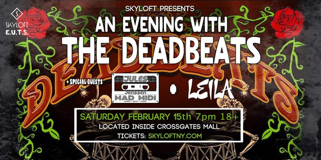 February 15 The Deadbeats