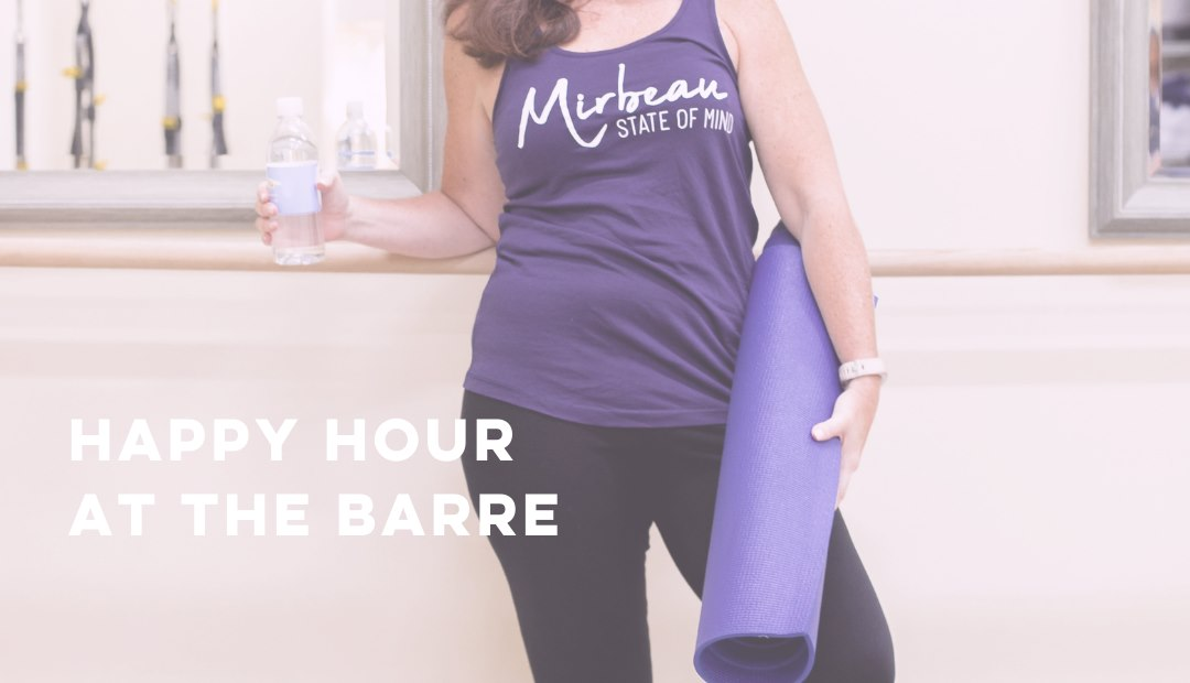 Spa Mirbeau Barre Happy Hour